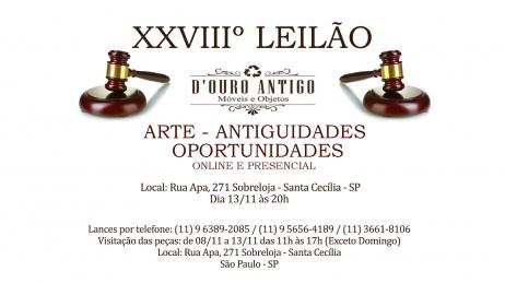 XXVIIIº LEILÃO DE ARTE - ANTIGUIDADES - OPORTUNIDADES