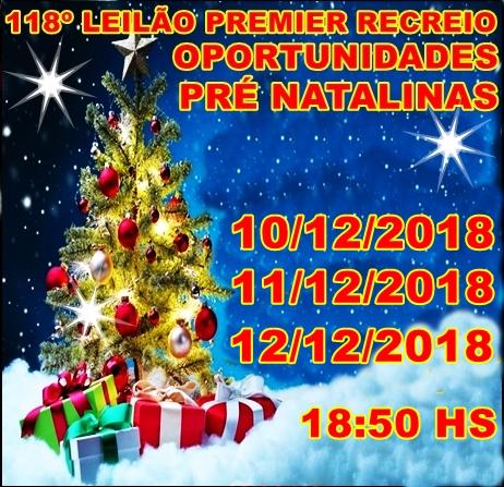 118º LEILÃO PREMIER RECREIO-OPORTUNIDADES PRÉ-NATALINAS.