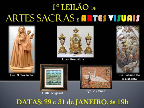 1º LEILÃO DE ARTES SACRAS E ARTES VISUAIS