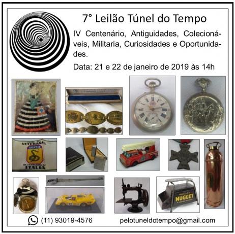 7º LEILÃO TÚNEL DO TEMPO: IV CENTENÁRIO DE SP, ANTIGUIDADES, COLECIONÁVEIS, MILITARIA, CURIOSIDADES