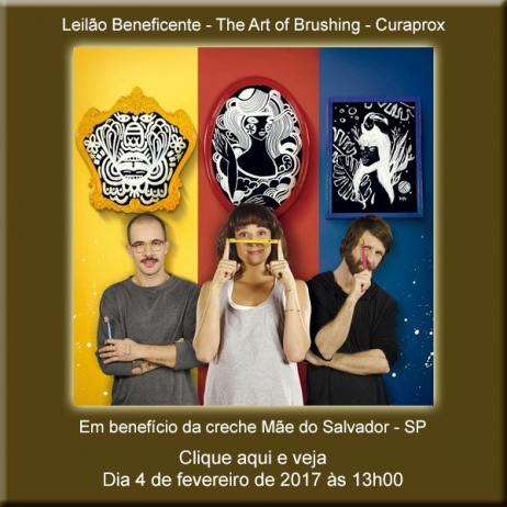 Leilão Beneficente - The Art of Brushing - Curaprox - 4/02/2017