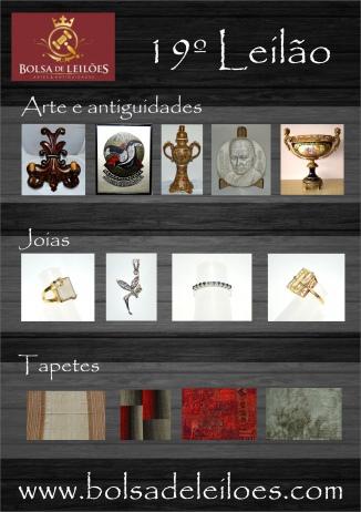19º LEILÃO DE ARTE,  ANTIGUIDADES E JOIAS