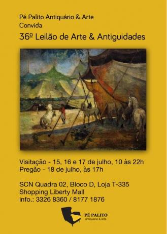 36º LEILÃO DE ARTE E ANTIGUIDADES