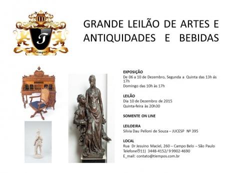 GRANDE LEILÃO DE ARTE, ANTIGUIDADES E BEBIDAS