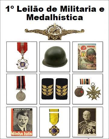 1º LEILÃO DE MILITARIA E MEDALHÍSTICA - CAMINHO DAS LETRAS