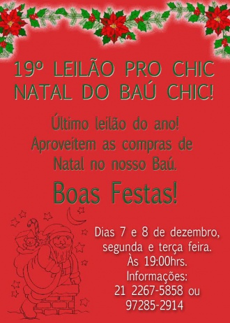 19º Leilao Pro Chic - Natal do Bau Chic