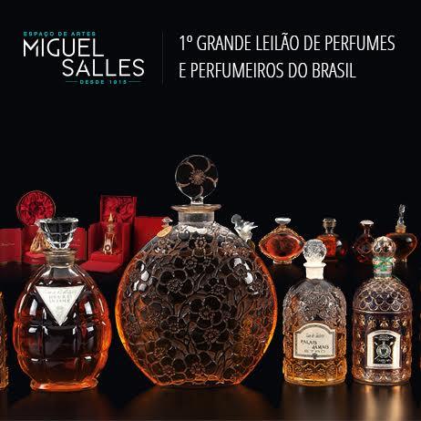 1º GRANDE LEILÃO DE PERFUMES E PERFUMEIROS DO BRASIL