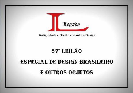 57º LEILÃO - ESPECIAL DE DESIGN BRASILEIRO E OUTROS OBJETOS - 04/11/2015