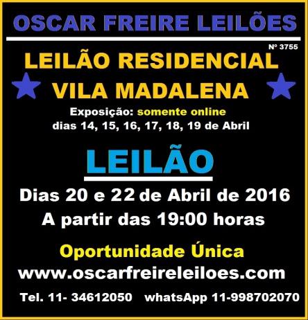 LEILÃO RESIDENCIAL VILA MADALENA - WWW.OSCARFREIRELEILÕES.COM