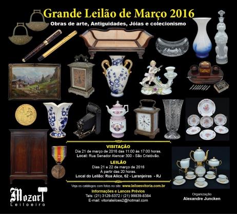 GRANDE LEILÃO DE MARÇO 2016 - Obras de Arte, Antiguidades e Colecionismo