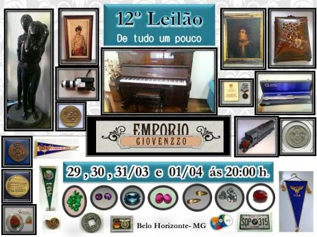 12º LEILÃO DE TUDO UM POUCO - ARTES, NUMISMÁTICA, MÓVEIS E COLECIONISMO - MG