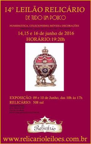 14º LEILÃO RELICÁRIO - DE TUDO UM POUCO: NUMISMÁTICA, COLECIONISMO, MÓVEIS E DECORAÇÕES