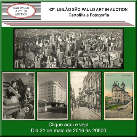 42º. Leilão SP Art in Auction - Cartofilia e Fotografia - 31/05/2016