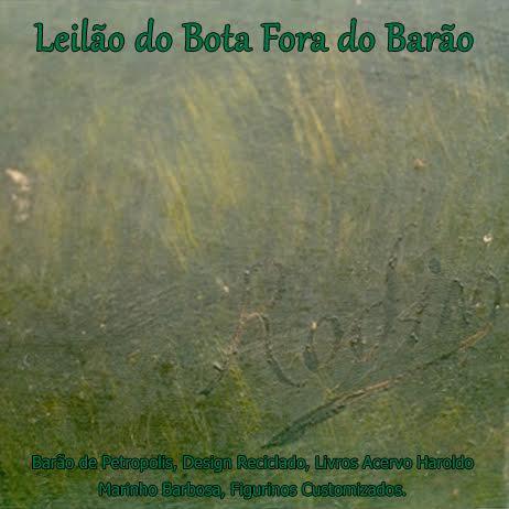 LEILÃO DO BOTA FORA DO BARÃO