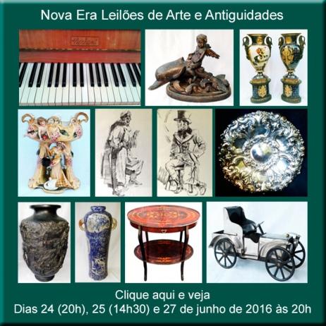 Leilão de Arte, Antiguidades e Curiosidades - Nova Era Leilões - de 24 a 27/06/2016