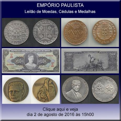 Empório Paulista - Leilão de Moedas, Cédulas e Medalhas - 02/08/2016
