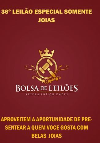 36º LEILÃO ESPECIAL DE JOIAS