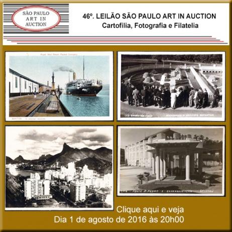 46º. Leilão SP Art in Auction - Cartofilia, Fotografia e Filatelia - 01/08/2016
