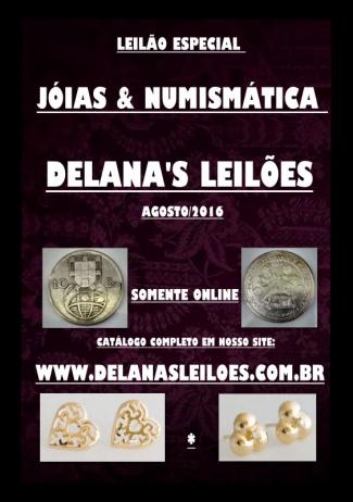 LEILÃO DE JÓIAS & NUMISMÁTICA | DELANAS - BRASÍLIA-DF