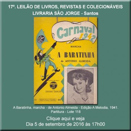 17º. Leilão de Livros, Revistas e Colecionáveis - Livraria São Jorge - Santos 5/09/2016