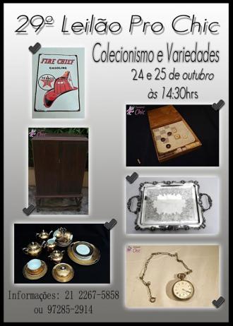 29º LEILAO PRO CHIC COLECIONISMO E VARIEDADES