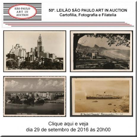 50º. Leilão SP Art in Auction - Cartofilia, Fotografia e Filatelia - 29/09/2016