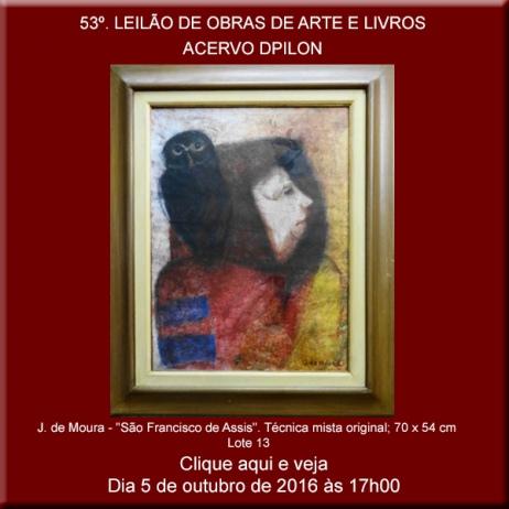 53º LEILÃO DE OBRAS DE ARTE E LIVROS - Acervo DPilon- 05/10/2016