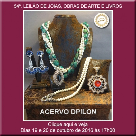54º LEILÃO Acervo DPilon - JÓIAS, OBRAS DE ARTE E LIVROS A PREÇOS REDUZIDOS