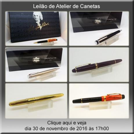 Leilão Atelier de Canetas - NOVA DATA 30/11/2016