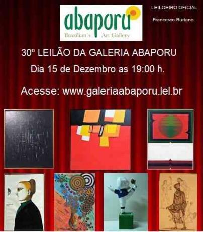 30º LEILÃO DA ABAPORU BRAZILLIANS ART GALLERY