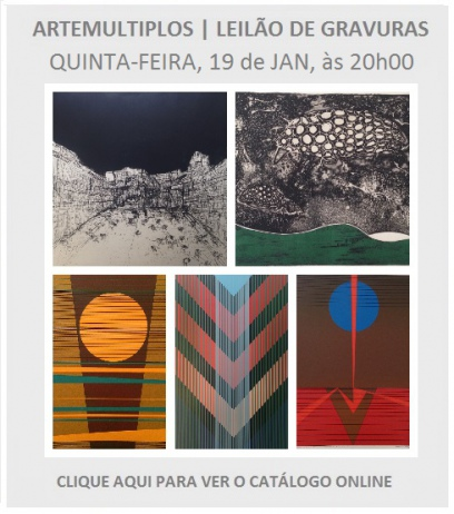 ARTEMULTIPLOS - LEILÃO DE GRAVURAS   19 JAN, ÀS 20h