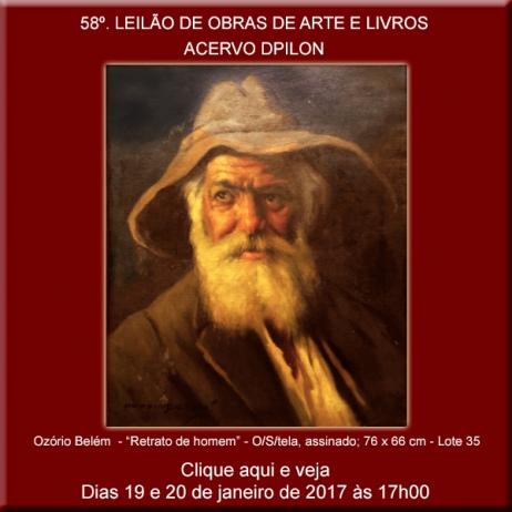 58º LEILÃO Acervo DPilon - OBRAS DE ARTE E LIVROS - OPORTUNIDADES - Para Começar Bem 2017.