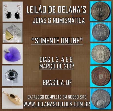 LEILÃO DELANAS - JÓIAS & NUMISMÁTICA