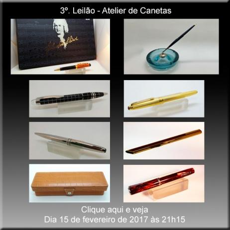 3º. Leilão Atelier de Canetas - Nova data 15/02/2017 - 21h15