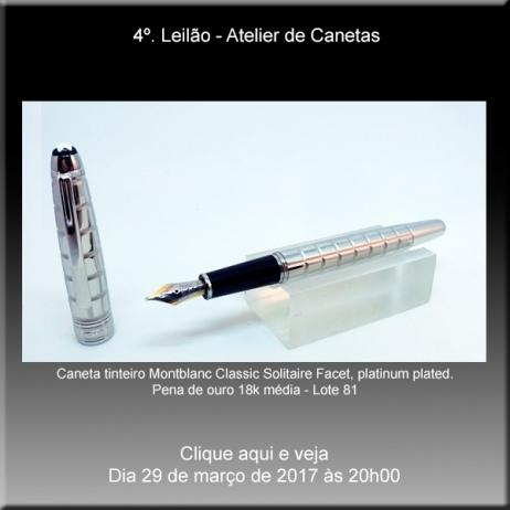 4º. Leilão Atelier de Canetas - 29/03/2017