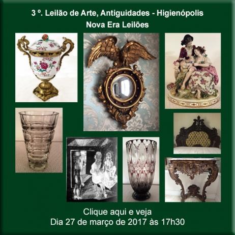 3º. - Leilão de Arte, Antiguidades HIGIENÓPOLIS - Nova Era Leilões - 27/03/2017