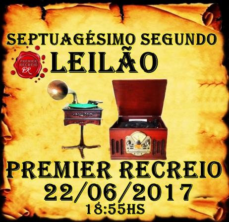 SEPTUAGÉSIMO SEGUNDO LEILÃO PREMIER RECREIO-ANTIGOS E CONTEMPORÂNEOS.