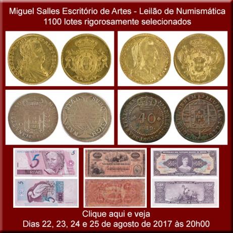 Miguel Salles Escritório de Artes - Leilão de Numismática - 22 a 25/08/2017