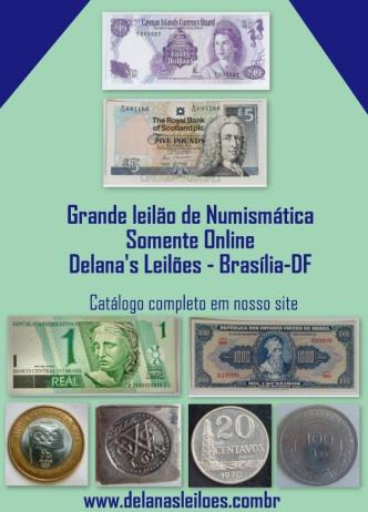 LEILÃO DELANAS - JÓIAS, NUMISMÁTICA, ARTE, ANTIGUIDADE & COLECIONISMO