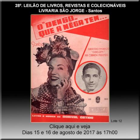 28º. Leilão de Livros, Revistas e Colecionáveis - Livraria São Jorge - Santos 15 e 16/08/2017