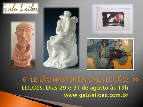 6º LEILÃO MASTER DA GALA LEILÕES