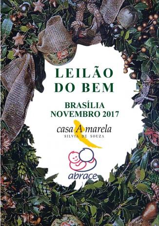 2ª EDIÇÃO LEILÃO DO BEM EM BRASÍLIA - PARTE DA RENDA EM PROL DA ABRACE