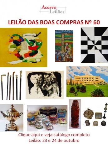 LEILÃO DAS BOAS COMPRAS nº 60 - ACERVO LEILÕES - SP - 23 e 24/10/2017