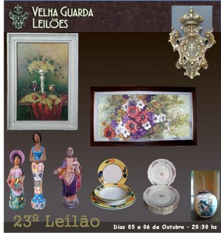 VELHA GUARDA LEILÕES - 23º Leilão de Antiguidades, Decoração, Quadros e Colecionismo.
