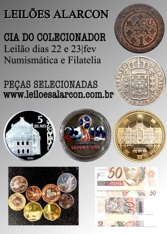 LEILÃO COM PEÇAS SELECIONADAS - LEILÃO DE NUMISMATICA E FILATELIA - CIA DO COLECIONADOR