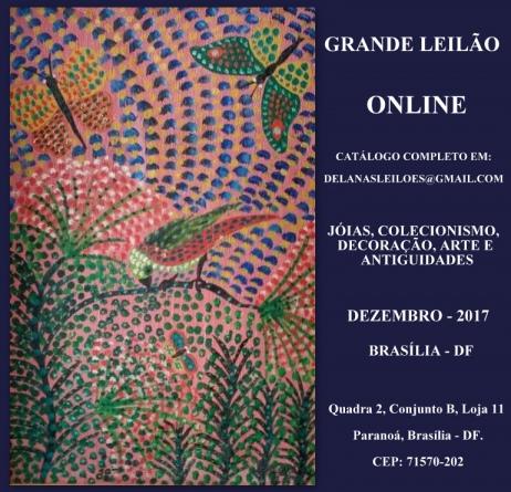 LEILÃO DEZEMBRO 2017 - JOIAS, COLECIONISMO, DECORAÇÃO, ARTE E ANTIGUIDADE