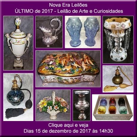 Último de 2017 Leilão de Arte e Curiosidades - Nova Era Leilões - 15/12/2017