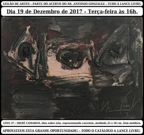 LEILÃO DE ARTES - PARTE DO ACERVO DO SR. ANTONIO GONZALEZ - TUDO À LANCE LIVRE!