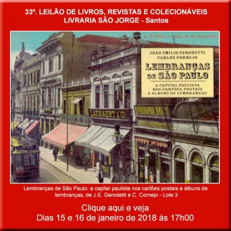 33º. Leilão de Livros, Revistas e Colecionáveis - Livraria São Jorge - Santos 15 e 16/01/2018