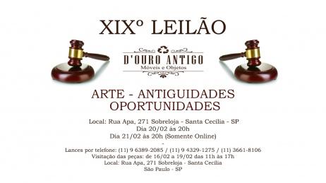 XIXº LEILÃO DE ARTE - ANTIGUIDADES - OPORTUNIDADES